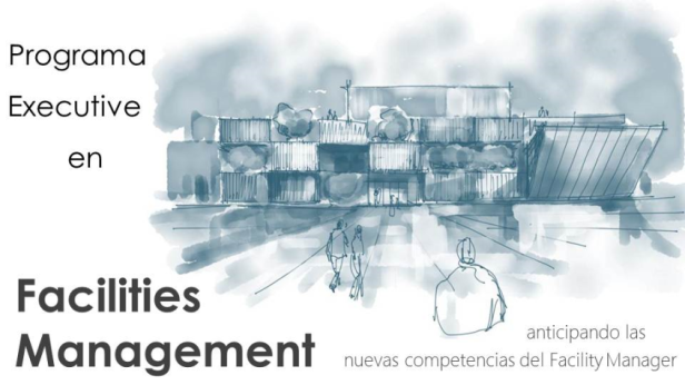 facility manager curso formacion Programa Executive en Facilities Management