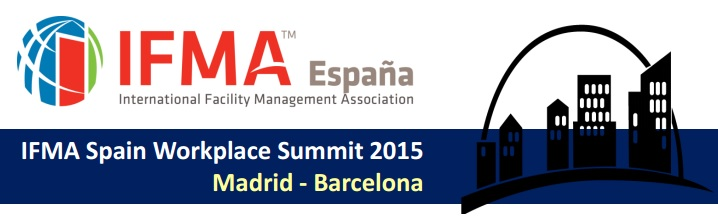 ifma spain workplace summit 2015 facility management